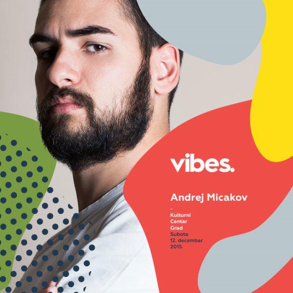 Vibes - Andrej Micakov