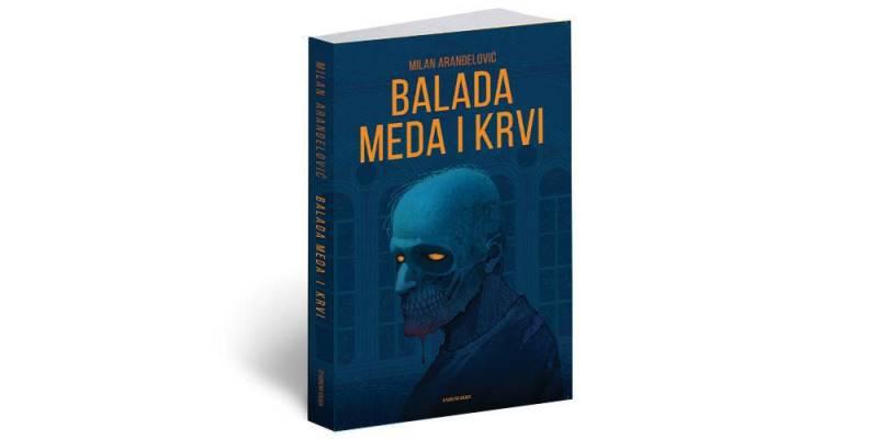 Balada meda i krvi - Milan Arandjelovic (1)