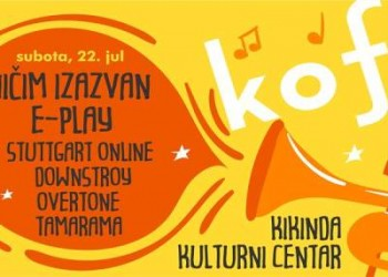KOF 2017 Kikindski omladinski festival