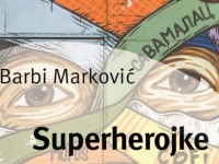 Barbi Markovic Superherojke - Copy