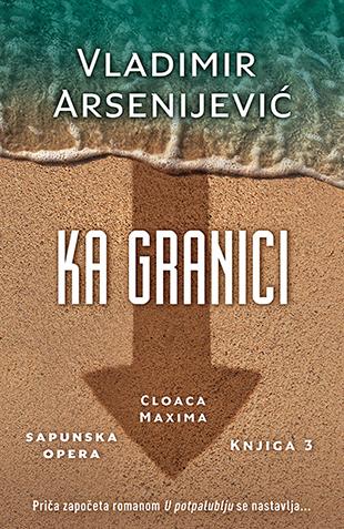 Ka granici - Vladimir Arsenijevic