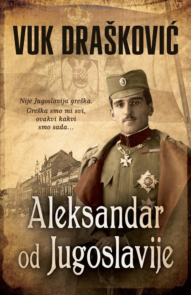 Aleksandar od Jugoslavije - Vuk Draskovic - Laguna