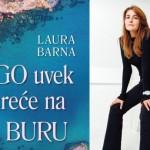 Laura Barna - Jugo uvek okrece na buru - Laguna