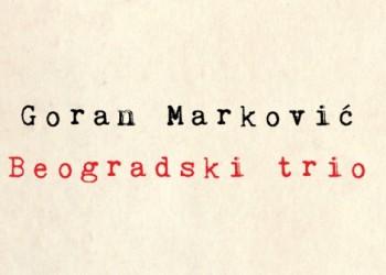 Beogradski trio - Goran Markovic - Laguna