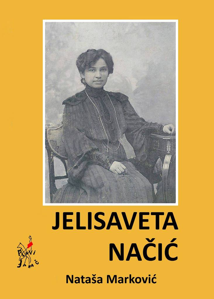 Jelisaveta Nacic - knjiga - Natasa Markovic