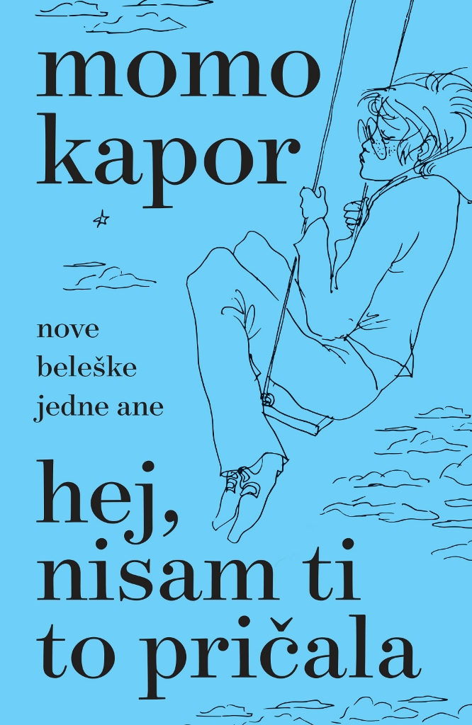 Hej, nisam ti to pricala - Momo Kapor - Laguna