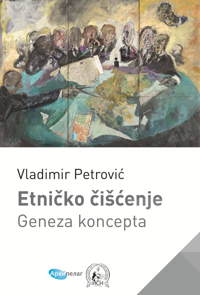 Vladimir Petrovic Etnicko ciscenje
